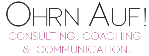 Ohrn Auf - Agentur für Consulting, Coaching & Communications